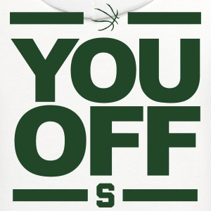 MSU You Off Shirt - Spartans Basketball - Contrast Hoodie