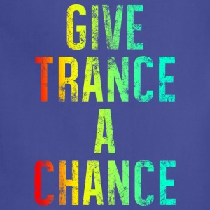 Give Trance A Chance (colours) T-Shirts - Adjustable Apron