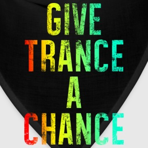 Give Trance A Chance (colours) T-Shirts - Bandana