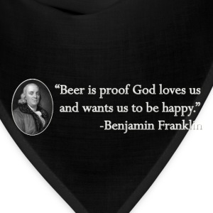 Ben Franklin Beer Quote - Bandana