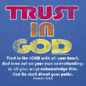 Christian Kids T-Shirt, Trust in God, Bible Verse - Tote Bag