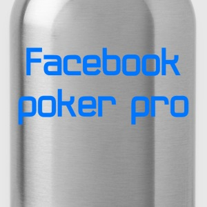 Facebook poker pro - Water Bottle