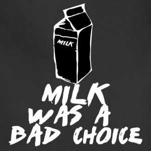 Black Milk was a bad Choice T-Shirts - Adjustable Apron