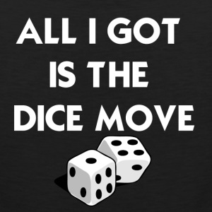 Black Dice Move T-Shirts - Men's Premium Tank