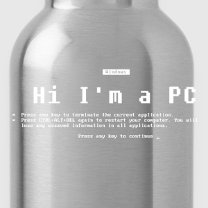 I'm a PC (Blue Screen of Death) T-Shirts - Water Bottle