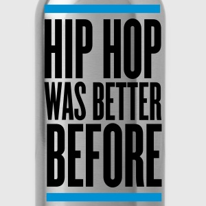 Black hip hop was better before T-Shirts - Water Bottle