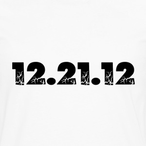 White 12.21.12 2012 The End of the World? T-Shirts - Men's Premium Long Sleeve T-Shirt