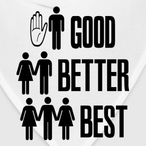 White Good Better Best Sex T-Shirts - Bandana