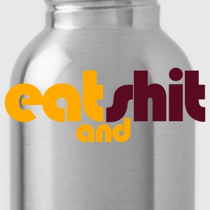 Heather grey eat shit and you finish the rest! T-Shirts - Water Bottle