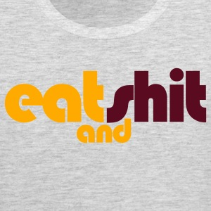 Heather grey eat shit and you finish the rest! T-Shirts - Men's Premium Tank
