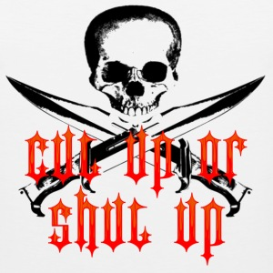 White Pirate Cut Up or Shut Up T-Shirts - Men's Premium Tank