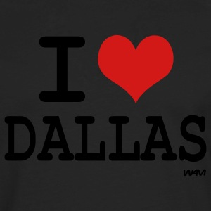 Black i love dallas by wam T-Shirts - Men's Premium Long Sleeve T-Shirt