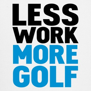 White less work more golf T-Shirts - Trucker Cap