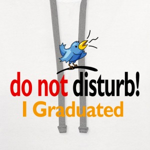 Do not disturb, I graduated - Contrast Hoodie