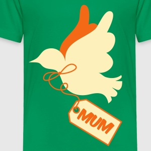 Kelly green mothers day peace dove with tag saying mum Kids' Shirts - Toddler Premium T-Shirt