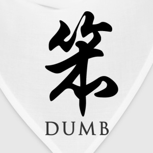 White dumb - Chinese T-Shirts - Bandana