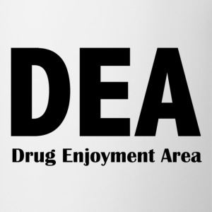 DEA - Drug Enjoyment Area - Coffee/Tea Mug
