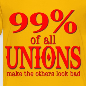 99% Of All Unions Make The Others Look Bad Kids' Shirts - Toddler Premium T-Shirt