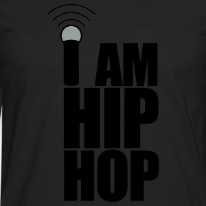 Black I Am Hip Hop T-Shirts - Men's Premium Long Sleeve T-Shirt
