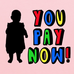 You Pay Now! Kids' Shirts - Kids' Hoodie