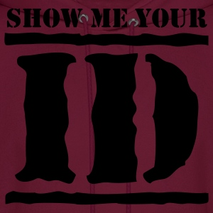 show me your ID identity T-Shirts - Men's Hoodie