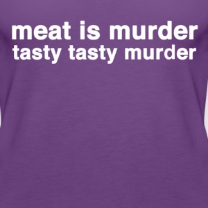 meat is murder tasty tasty murder T-Shirts - Women's Premium Tank Top