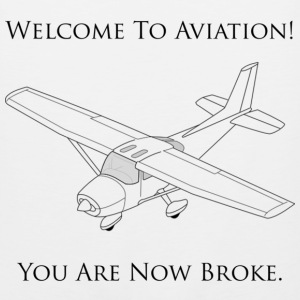 Welcome To Aviation! You Are Now Broke. - Men's Premium Tank