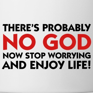 There is no God - Enjoy Life (2c) T-Shirts - Coffee/Tea Mug