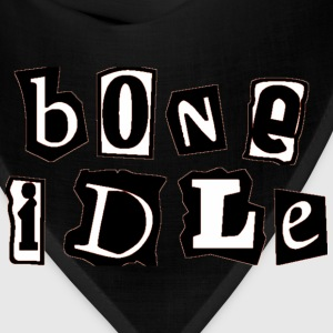 bone idle T-Shirts - Bandana