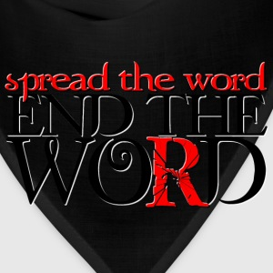 End the Word - Bandana