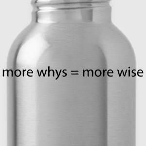 whys wise T-Shirts - Water Bottle