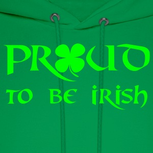 proud to be irish  T-Shirts - Men's Hoodie