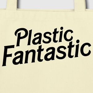 plastic fantastic T-Shirts - Eco-Friendly Cotton Tote