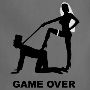 game over marriage matrimory wedlock fog haze double heiht heyday nuptials wedding zenith dominatrix lash whip slave bondman sex T-Shirts - Adjustable Apron