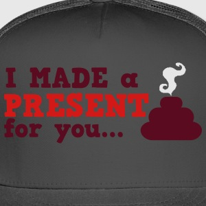 I made a present for you i hate christmas T-Shirts - Trucker Cap