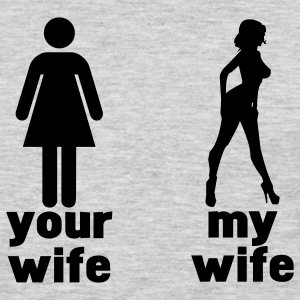 your wife vs my wife T-Shirts - Men's Premium Long Sleeve T-Shirt