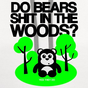 DO BEARS SHIT IN THE WOODS? - Contrast Hoodie