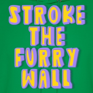 Stroke The Furry Wall T-Shirts - Men's Hoodie