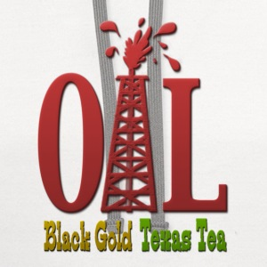 Oil, Black Gold, Texas Tea T-Shirts - Contrast Hoodie
