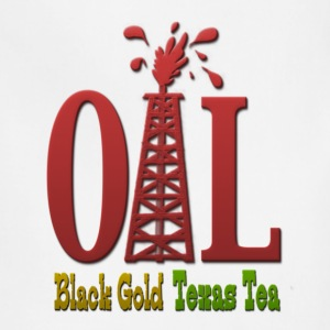 Oil, Black Gold, Texas Tea T-Shirts - Adjustable Apron