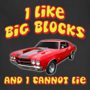 I Like Big Blocks And I Cannot Lie Chevelle T-Shirts - Adjustable Apron
