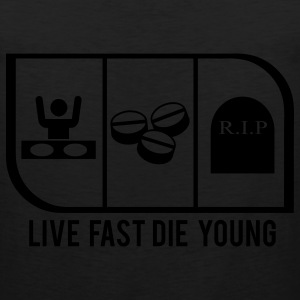 LIVE FAST DIE YOUNG - Men's Premium Tank