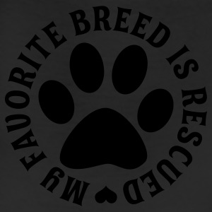 My Favorite Breed Is Rescued - Leggings