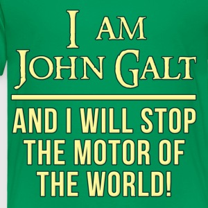 Atlas Shrugged I Am John Galt Motor of the World Kids' Shirts - Toddler Premium T-Shirt
