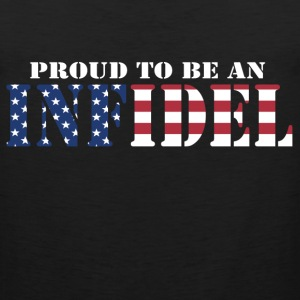Proud To Be An Infidel T-Shirts - Men's Premium Tank