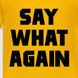 Pulp Fiction Say What Again Kids' Shirts - Toddler Premium T-Shirt