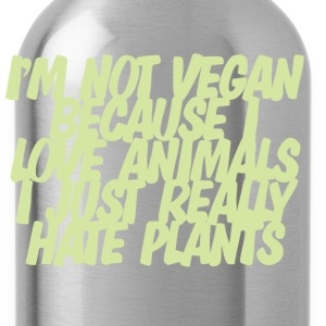 I'm not vegan because I love animals T-shirt - Water Bottle