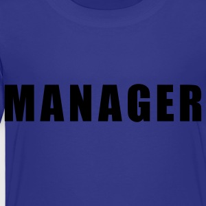 Manager Kids' Shirts - Toddler Premium T-Shirt