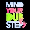 Mind Your Dub Step. - Men's Premium T-Shirt