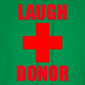 Laugh Donor T-Shirts - Men's Hoodie